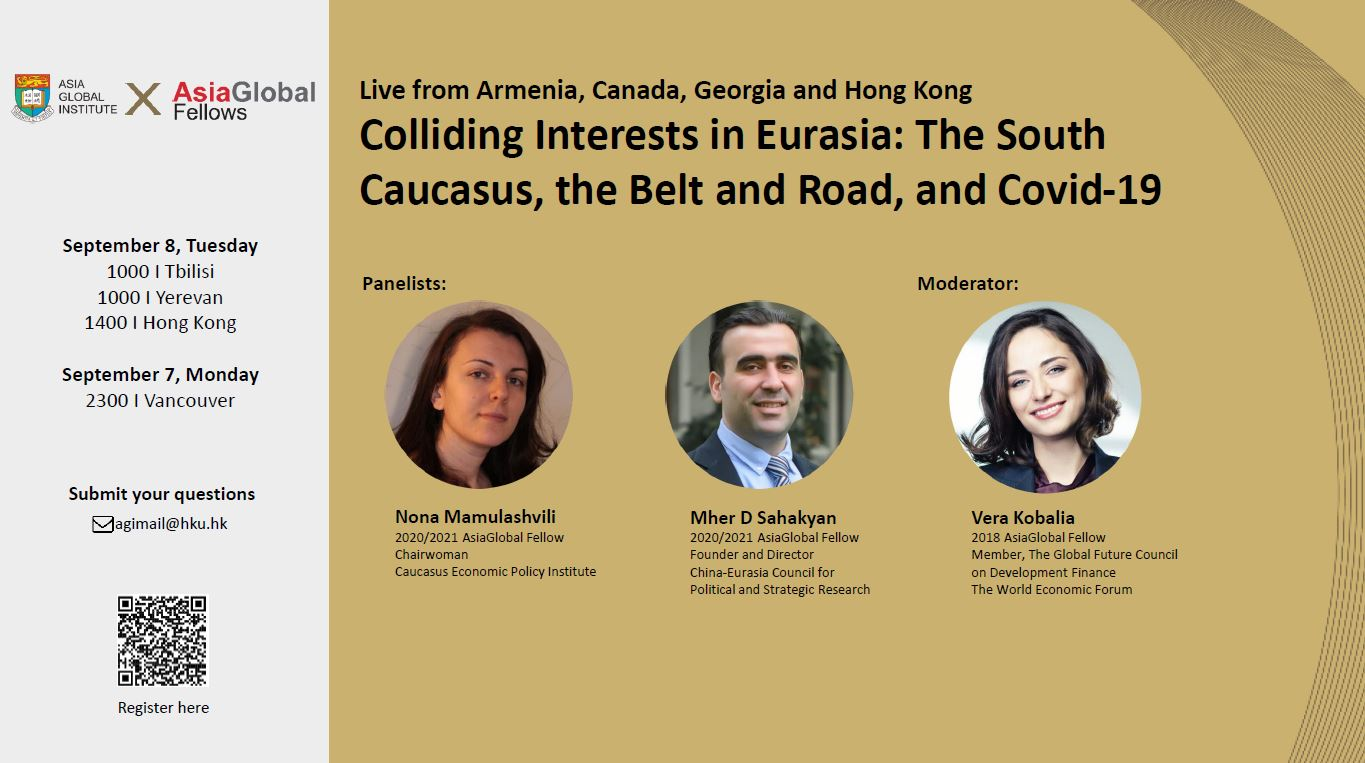 AGI x AGF Webinar: Colliding Interests in Eurasia: The South Caucasus, the Belt and Road, and Covid-19