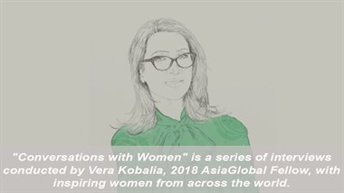 "Interview I ""Conversations with Women"" Series with Mane Tandilyan I Vera Kobalia, 2018 AsiaGlobal Fellow"