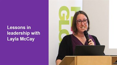 Lessons in Leadership with Layla McCay
