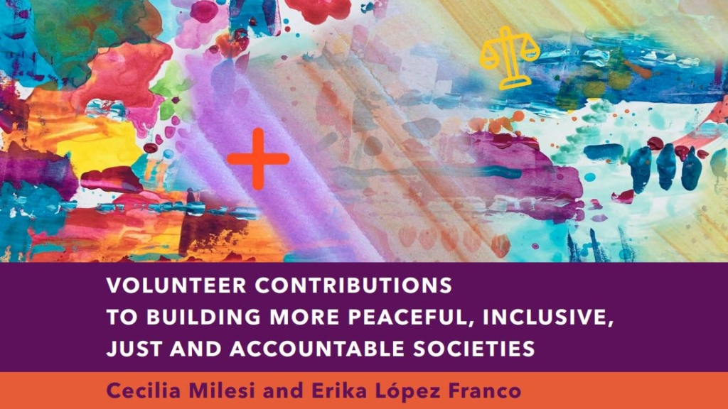 Research I Volunteer Contributions to Building More Peaceful, Inclusive, Just and Accountable Societies I Cecilia Milesi, 2019 AsiaGlobal Fellow